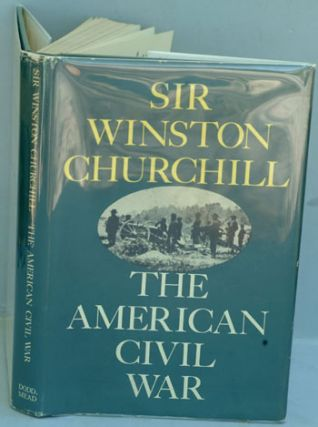 The American Civil War. Winston S. Churchill.