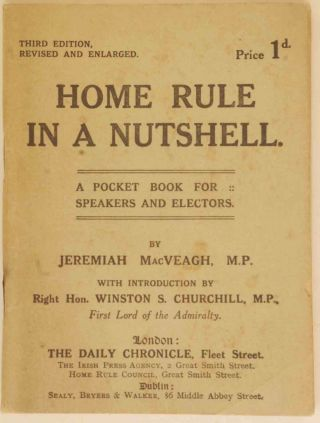 Home Rule in a Nutshell. Jeremiah MacVeigh