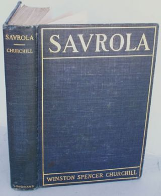 Savrola (A Tale of the Revolution in Laurania). Winston S. Churchill
