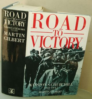 WInston S. Churchill, Volume VII, Road to Victory 1941-1945 (sogned). Martin Gilbert