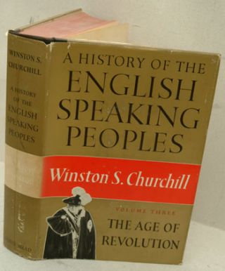 The Age of Revolution (HESP vol III). Winston S. Churchill.