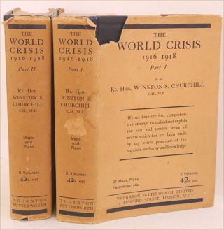 The World Crisis 1916-1918 parts I and II. Winston S. Churchill