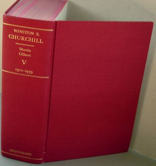 Winston S. Churchill, Vol V The Prophet of Truth 1922-1939. Martin Gilbert