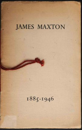 James Maxton 1885-1946: An Appreciation with a number of Tributes