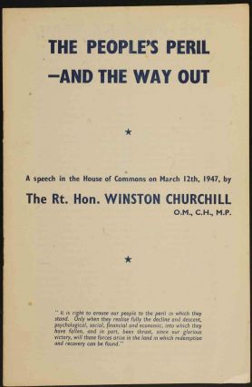 The People's Peril-and the Way Out. Winston S. Churchill.