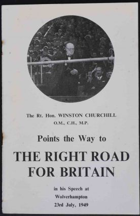 The Right Road for Britain. Winston S. Churchill.