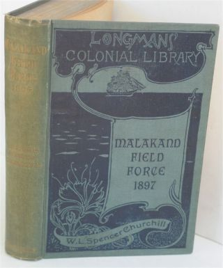 The Story of the Malakand Field Force (Colonial edition in variant binding). Winston S. Churchill