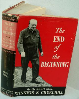 The End of the Beginning. Winston S. Churchill.