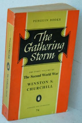The Gathering Storm. Winston S. Churchill