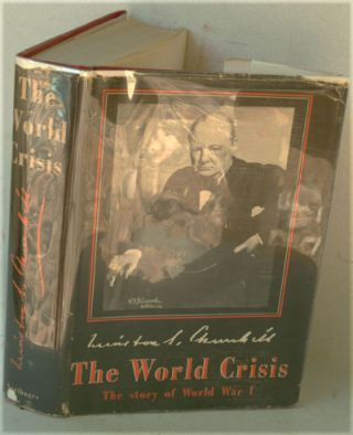 The World Crisis 1911-1918 (SIGNED). Winston S. Churchill