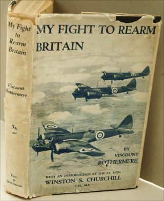 My Fight to Rearm Britain. Viscount Rothermere