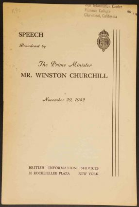 Speech Broadcast by The Prime Ministe Mr. Winston Churchill November 29, 1942. Winston S. Churchill.
