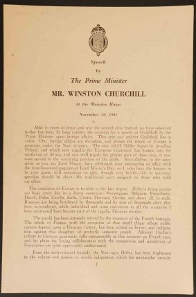 Speech by The Prime Minister Mr. Winston Churchill at the Mansion HOuse November 10, 1941....