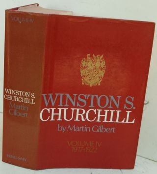 Winston S. Churchill, Vol IV The Stricken World 1916-1922. Martin Gilbert