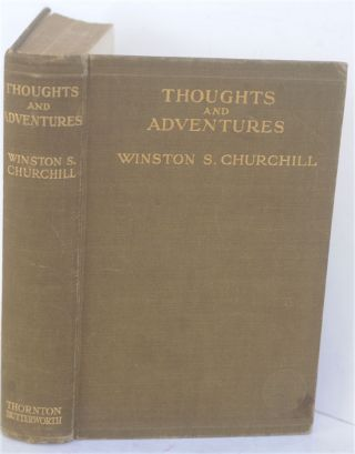 Thoughts and Adventures. Winston S. Churchill