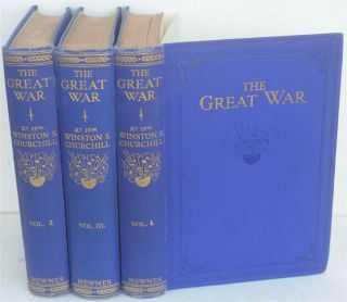 The Great War (bound in 3 blue volumes). Winston S. Churchill