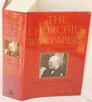 The Churchill War Papers vol. II Never Surrender May-Dec. 1940 ( Companion vol VI part 2). Martin...