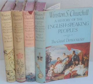 A History of the English-Speaking Peoples, 4 vols. Winston S. Churchill