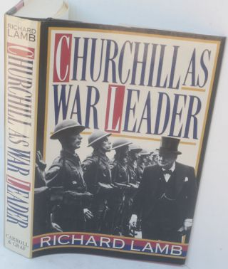 Churchill as War Leader. Richard Lamb