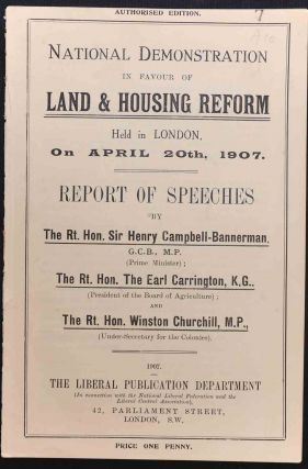 National Demonstration in Favour of Land & Housing Reform. Winston S. Churchill.