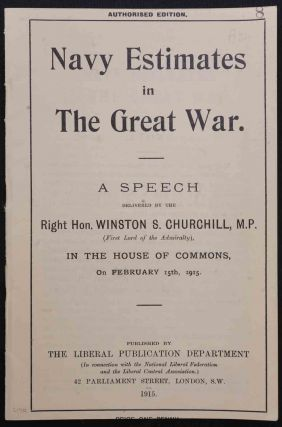 Navy Estimates in the Great War. Winston S. Churchill.
