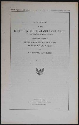 Address of..Winston Churchill... before a joint Meeting of the Houses of Congress. Winston S....