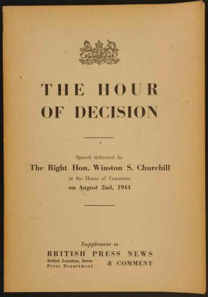 The Hour of Decision. Winston S. Churchill