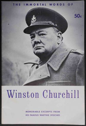 The Immortal Words of Winston Churchill. anon