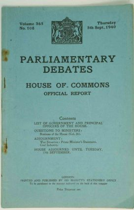 Parliamentary Debates 5 September 1940. Winston S. Churchill