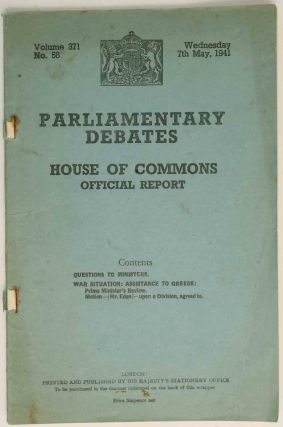 Parliamentary Debates 7th May, 1941. Winston S. Churchill