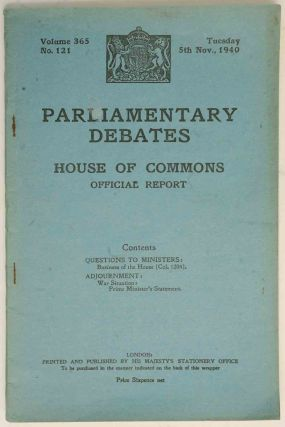 Parliamentary Debates 5 November 1940. Winston S. Churchill