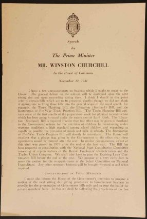 Speech by The Prime Minister Mr. Winston Churchill in the House of Commons November 12, 1941. y....