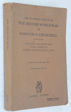 The Blenheim Edition of the Second World War, PROOF COPY. Winston S. Churchill