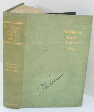The Story of the Malakand Field Force. Winston S. Churchill