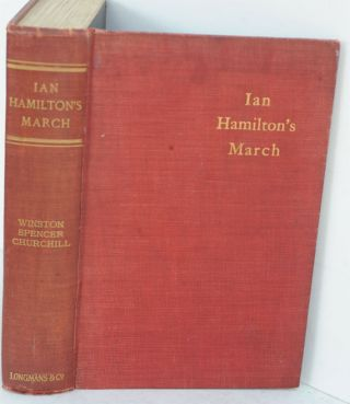 Ian Hamilton's March. Winston S. Churchill