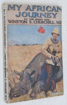 My African Journey. Winston S. Churchill