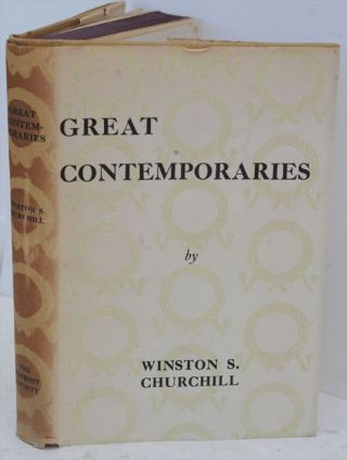 Great Contemporaries (Reprint Society Cheap edition). Winston S. Churchill
