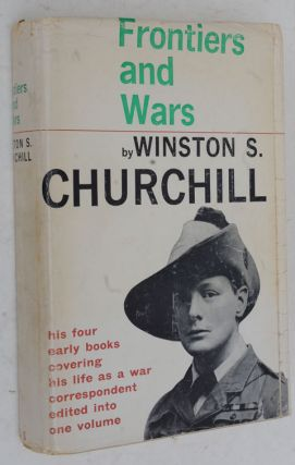 Frontiers and Wars, PROOF COPY. Winston S. Churchill