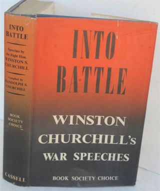 Into Battle. Winston S. Churchill