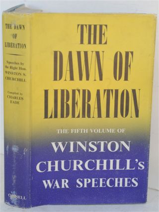 The Dawn of Liberation. Winston S. Churchill.