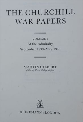 The Churchill War Papers vol. I At The Admiralty Sept. 1939-May 1940 ( Companion vol VI part 1)