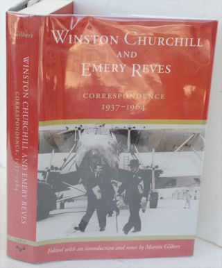 Winston Churchill and Emery Reves. Martin Gilbert
