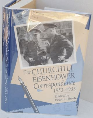 The Churchill-Eisenhower Correspondence 1953-1955. Peter G. Boyle