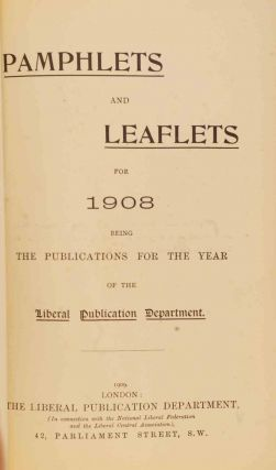 Liberalism and Socialism, bound in Pamphlets and Leaflets for 1908