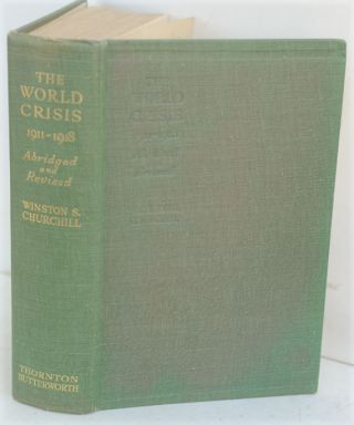 The World Crisis 1911-1918 ( Abridged and Revised)