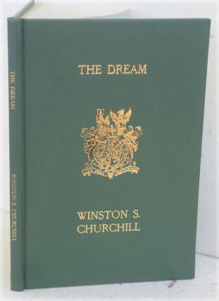 The Dream. Winston S. Churchill.