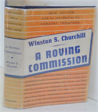 A Roving Commission (My Early Life). Winston S. Churchill