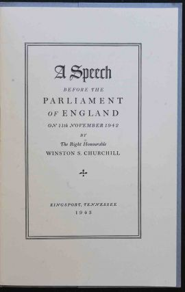 A Speech Before the Parliament of England on 11th November 1942 by the Rt. Hon. Winston S. Churchill