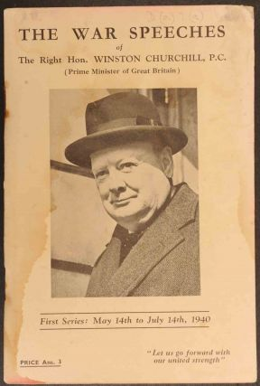 The War Speeches of Winston Churchill First Series: May 14th to July 14th, 1940