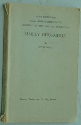 Simply Churchill PROOF. Roy Howells.